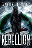 Rebellion (The Praegressus Project Book 4)