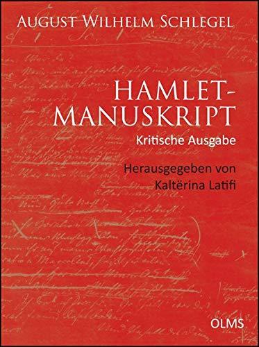 Hamlet-Manuskript (Kritische Ausgabe) (Germanistische Texte und Studien)