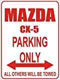 INDIGOS - Parkplatz - Parking Only- Weiß-Rot - 32x24 cm - Alu Dibond - Parking Only - Parkplatzschild - Mazda cx 5
