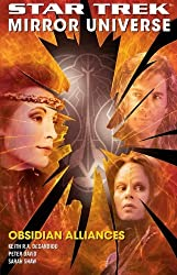 Obsidian Alliances (Star Trek Mirror Universe, Bk. II) by Peter David (2007-03-20)