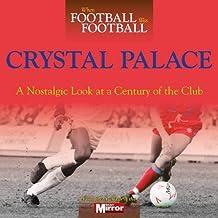 When Football Was Football: Crystal Palace