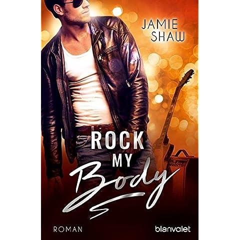 Rock my Body (Riot Serie)