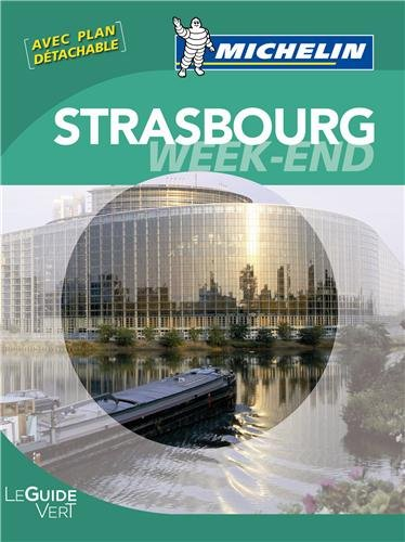 Guides verts Michelin week-end Strasbourg