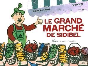"""Afficher """"Le grand marché de Sidibel"""""""