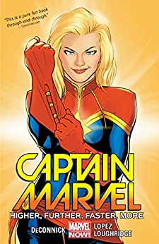 Captain Marvel Vol. 1: Higher, Further, Faster, More (Captain Marvel (2014-2015)) by [DeConnick, Kelly Sue]