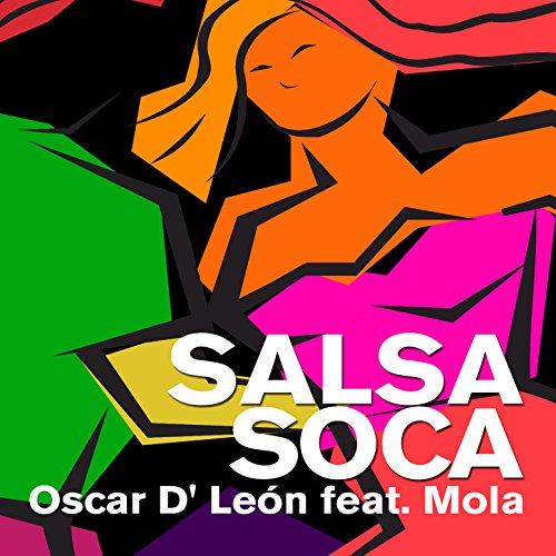 Salsa Soca (feat. Mola) - Oscar D'Le�n