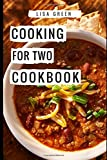 Cooking For Two Cookbook: Easy And Healthy Cooking For Two Recipes (Recipes For Two)