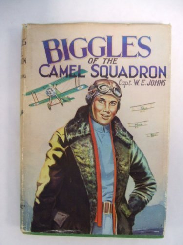Biggles of the Camel Squadron (Rewards) by W. E. Johns (1985-04-30)