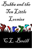 Bubba and the Ten Little Loonies (Bubba Mysteries Book 6)