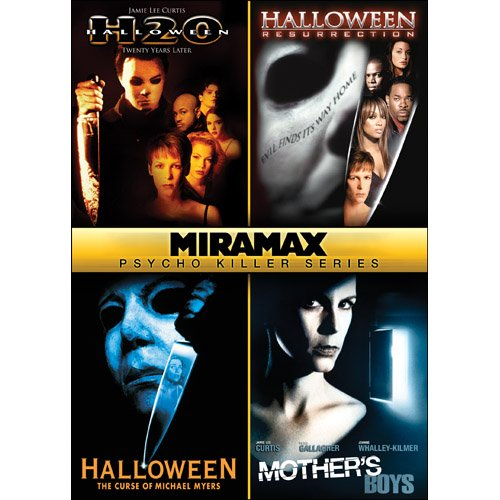 (Miramax Psycho Killer Series: Halloween: H2O / Halloween: Resurrection / Halloween VI: The Curse of Michael Meyers / Mother's Boys)