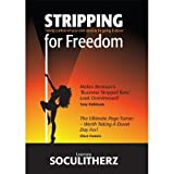 Stripping for Freedom