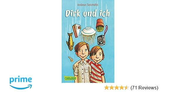 dirk und ich amazonde andreas steinhfel bcher - Andreas Steinhofel Lebenslauf