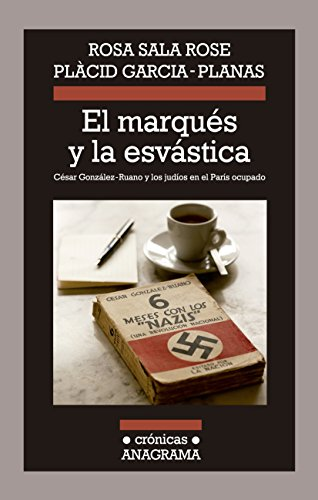 El Marqués Y La Esvástica (Crónicas)