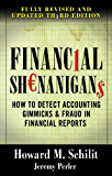 Financial Shenanigans, Third Edition: How to Detect Accounting Gimmicks & Fraud in Financial Reports, Third Edition