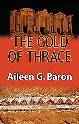 The Gold of Thrace (Tamar Saticoy) by Aileen G. Baron (2007-11-15)