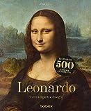 Leonardo. Tutti i dipinti e disegni