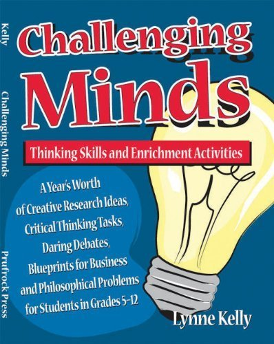 Challenging Minds: Thinking Skills and Enrichment Activities by Kelly, Lynne (1996) Paperback