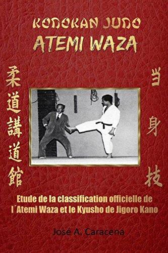 Kodokan Judo Atemi Waza (Français). par Jose a Caracena