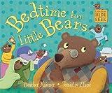 Bedtime for Little Bears (Little Bears Hide and Seek)
