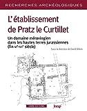 """Afficher """"L'établissement de Pratz le Curtillet"""""""