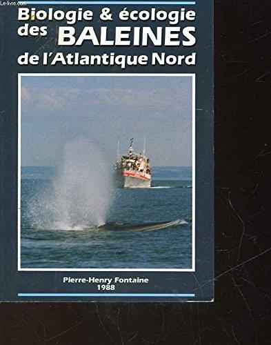 Biologie et écologie des baleines de l'Atlantique Nord.
