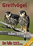 Der Falke - Sonderheft Greifvögel