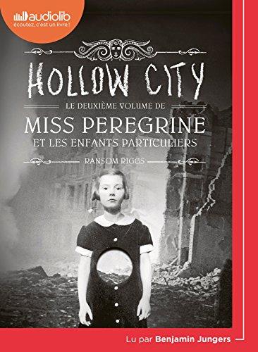 Miss Peregrine Et Les Enfants Particuliers 2 - Hollow City: Livre Audio 1CD MP3