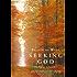 Seeking God: The Way of St Benedict: The Way of St.Benedict