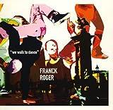 Songtexte von Franck Roger - We Walk To Dance