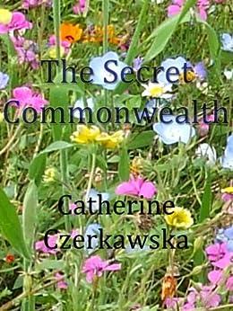 The Secret Commonwealth by [Czerkawska, Catherine]