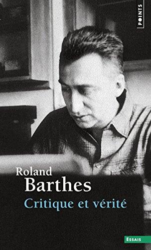 Critique et verite (Points essais) por Roland Barthes