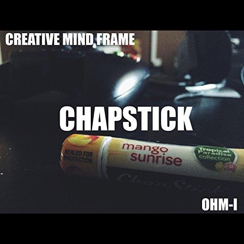 chapstick-feat-ohm-i