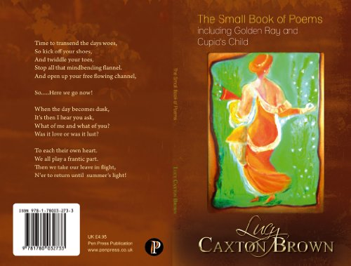 The Small Book of Poems including Golden Ray and Cupids Child (English Edition)