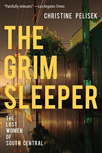 The Grim Sleeper: The Lost Women of South Central Womens Sleeper