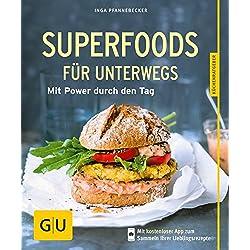 Superfoods für unterwegs: Mit Power durch den Tag (GU KüchenRatgeber)