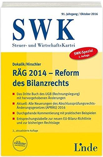 SWK-Spezial RÄG 2014 - Reform des Bilanzrechts