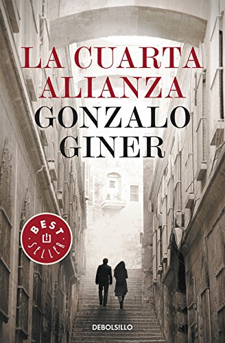 La Cuarta Alianza / The Fouth Alliance (Best Seller)