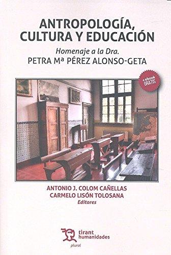 Antropología, cultura y educación por Antonio J. Colom Cañellas