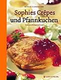 Sophies Crêpes und Pfannkuchen