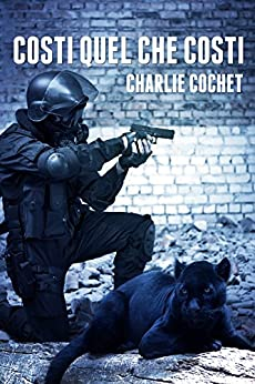 Costi quel che costi (THIRDS Vol. 1) di [Cochet, Charlie]