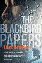The Blackbird Papers: A Novel by Ian Smith (2005-06-14)