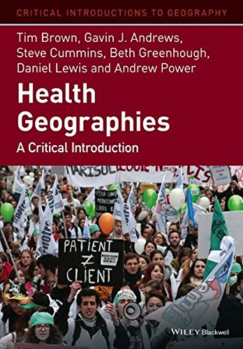 health-geographies-a-critical-introduction-critical-introductions-to-geography