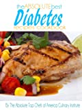The Absolute Best Diabetes Recipes Cookbook