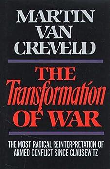 Transformation of War by [Van Creveld, Martin]
