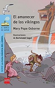 El amanecer de los vikingos par Mary Pope Osborne