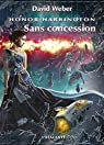 Honor Harrington, tome 14 : Sans concession 01 par Weber