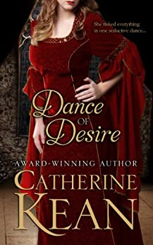 Dance of Desire by [Kean, Catherine]
