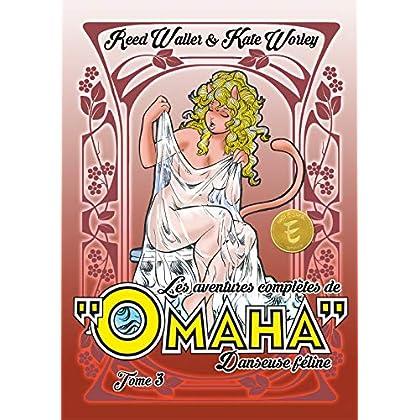 Les aventures complètes de Omaha, danseuse féline : Volume 3