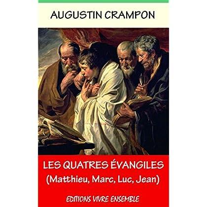 Les Quatre Évangiles (Matthieu, Marc, Luc, Jean)