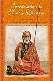 Introduction to Hindu Dharma: Jagadguru His Holiness Sri Chandrasekharendra Saraswati Swamigal, Sankaracharya of Kanchi, the 68th Acharya of Kanchi Kamakoti Peetam 9788120834798 at amazon